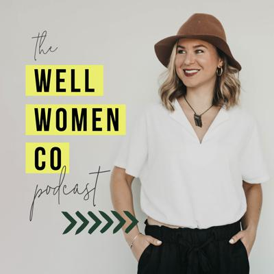 Well Women Co Podcast