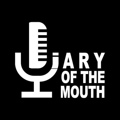 Diary Of The Mouth