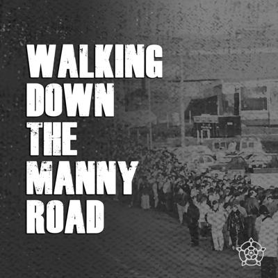 Walking Down the Manny Road