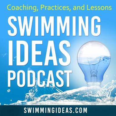 Fun and effective strategies for swimming lessons, teams, and Aquatic Professionals.   Listen to best practices and interviews with other members of the swimming community to get the most out of your swimming program. Support this podcast: https://anchor.fm/swimmingideas/support