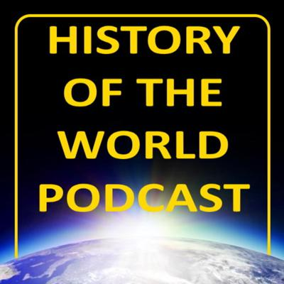 This is the History of the World podcast!!! The incredible story of the human history of the world. Come and join us on this incredible journey!