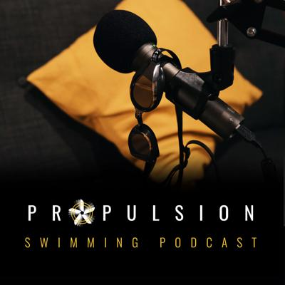 Welcome to the Propulsion Swimming Podcast. Kick back and join us as we celebrate the world of swimming every week! Whether you want to learn how to swim, hear funny incidents from our swimming lives or simply find out the latest news from pools and clubs around the world, be sure to tune in every Thursday!!
