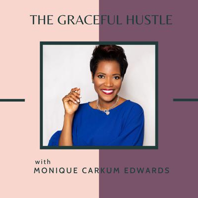 The Graceful Hustle Podcast