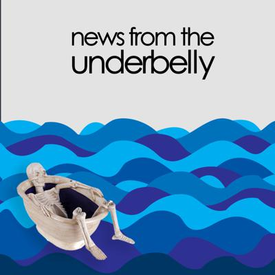 News from the Underbelly