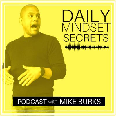 Your Daily Mindset Secrets