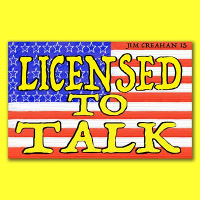 Licensed to talk