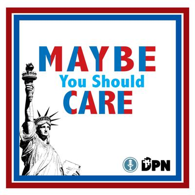 Maybe You Should Care