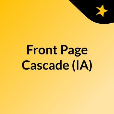 Front Page Cascade (IA)