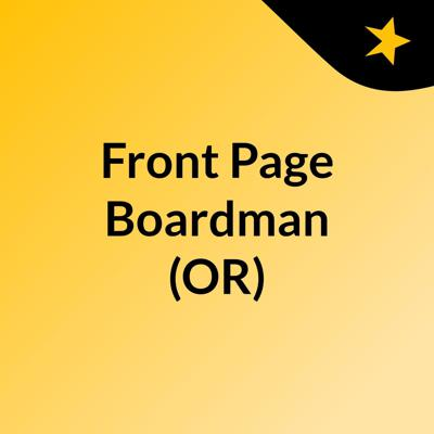 Front Page Boardman (OR)