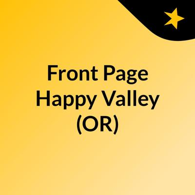 Front Page Happy Valley (OR)