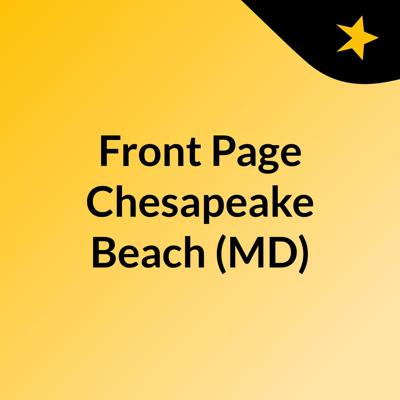 Front Page Chesapeake Beach (MD)