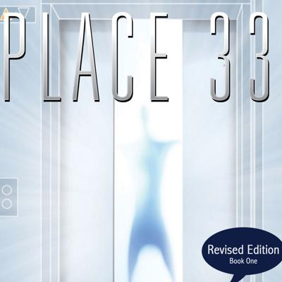 Place 33, Secrets of Universal Truths