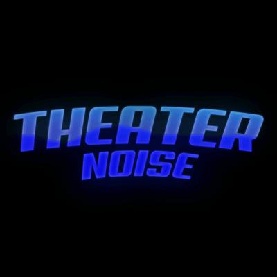 Theater Noise