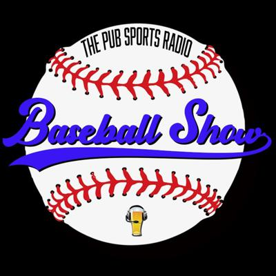 The Pub Sports Radio Baseball Show with Andrew and Jose