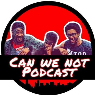 Can We Not? with Evan Combest