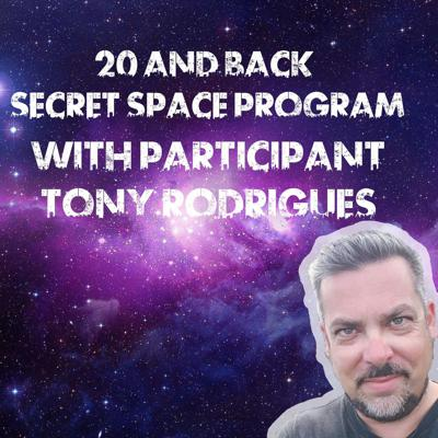 Cover art for Interview with Tony Rodrigues: Secret Space Program Participant