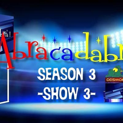 Cover art for ABRACADABRA!-Season 3-Show 3