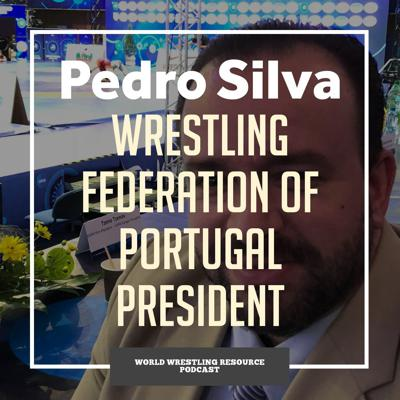 Cover art for Pedro Silva, President of the Wrestling Federation of Portugal - WWR66