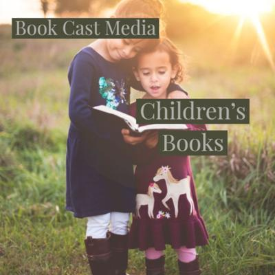 BookCastMedia Presents Children's Books audiobooks. Follow links to see how to support the author.