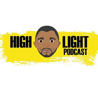 HIGHLIGHT Podcast by Brandon Chubb