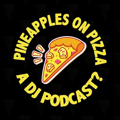 Pineapples on Pizza - A Dj Podcast?This is a podcast for Djs by Djs. Dj Phase and Dj Lourawk are your hosts. If you're a fan of music, club culture, dj'ing, turntablism, music, or anything of the sort. You're invited! Also, most of the dj community are typically more-than-novice foodies. And most conversations end up talking about FOOD. Do YOU like pineapples on pizza? The debate for decades! Let's dive in and talk about it.