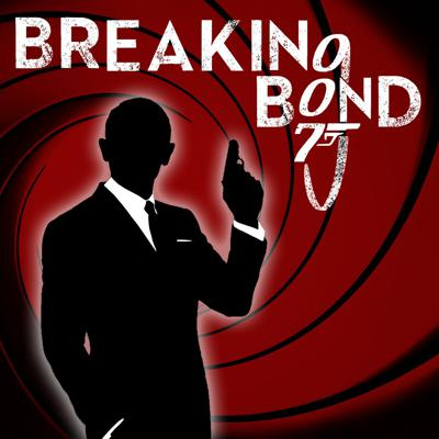 Cover art for Introducing Breaking Bond: A 007 Binge