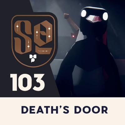 Cover art for SideQuest: Episode 103 - Death's Door - Sakuna: Of Rice and Ruin - Goldlewis Dickinson