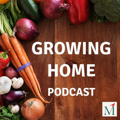 Growing Home is a podcast that digs into the practices and products to help you take care of the place that means the most to you, your home. Each season, we'll be interviewing experts and experienced hobbyists for insights on pet care, lawn care, gardening, wild birds, backyard farming and more.