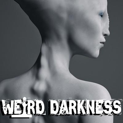 """Cover art for """"THE AUTHOR WHO CLAIMED ALL WOMEN ARE ALIENS"""" and More Freaky True Stories! #WeirdDarkness"""