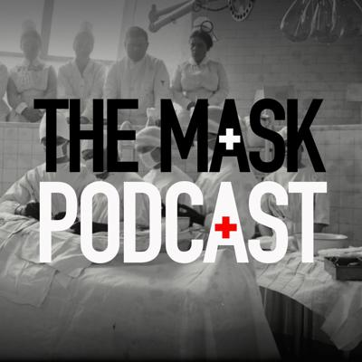 The Mask Podcast