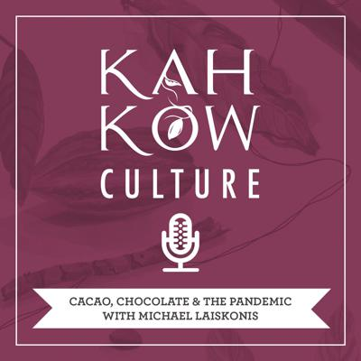 Cover art for Cacao, chocolate & the pandemic, with Michael Laiskonis