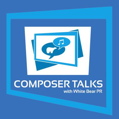 COMPOSER TALKS with White Bear PR - insightful conversations with some of the most creative music talents in the film, television, and video game industries. Listen via this podcast or watch the discussion on our companion YouTube channel.