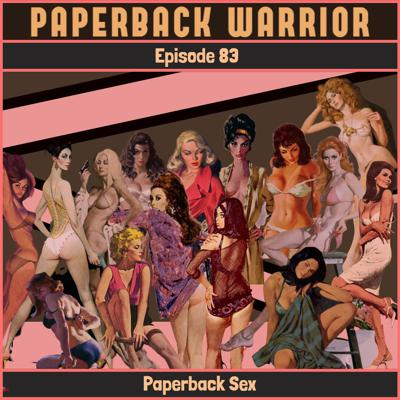 Cover art for Episode 83: Paperback Sex