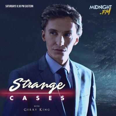 Strange Cases With Gerry King
