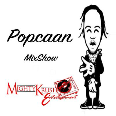 Popcaan Mix Hosted DJ Mighty Krush...