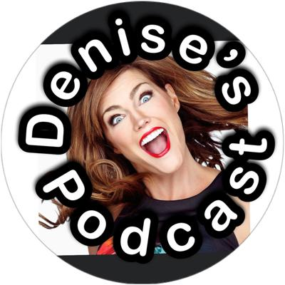 Everybody has a story and something interesting that has happened to them in life, let's talk about it.   Email me if you're interested in being a guest DenisesPodcast@gmail.com