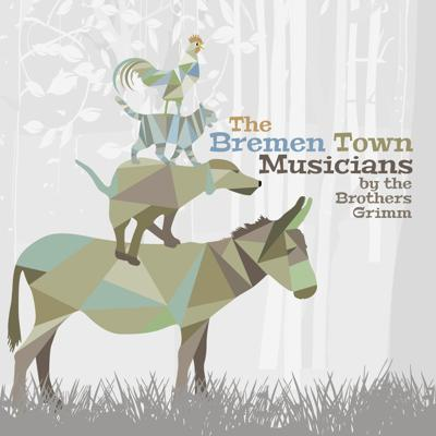 Cover art for Bremen Town Musicians by The Brothers Grimm
