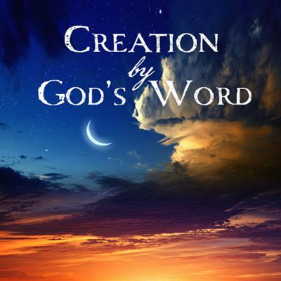 Cover art for Creation by God's Word