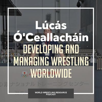 Cover art for Lúcás Ó'Ceallacháin comes to Canada after spending the last five years entrenched in international wrestling -WWR63