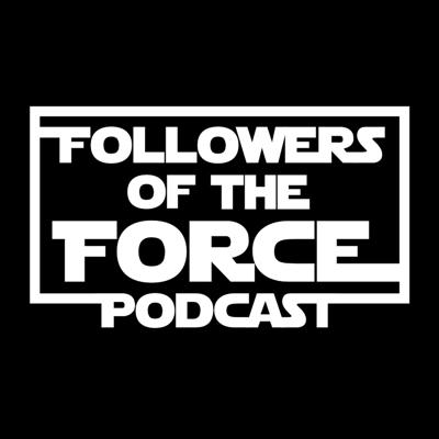Followers of the Force Podcast