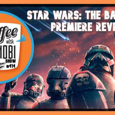 Cover art for CWK Show #414: Star Wars The Bad Batch-