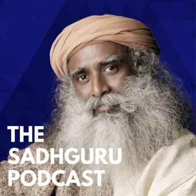 The Sadhguru Podcast is a spiritual, fast-paced show designed to help busy people learn and achieve anything in a fraction of the time. Sadhguru, a Yogi, mystic and visionary, is a spiritual master with a difference. His life and work serve as a reminder that yoga is not an esoteric discipline from an outdated past, but a contemporary science, vitally relevant to our times.