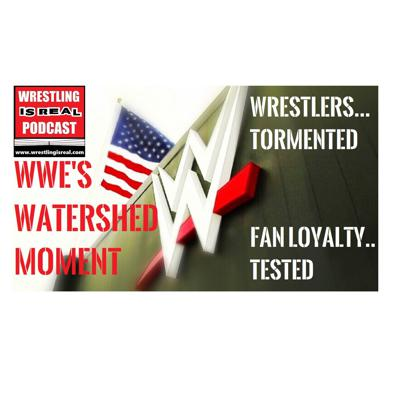 Cover art for WWE's Watershed Moment | Wrestlers Tormented. Fan Loyalty Tested. KOP041620-528