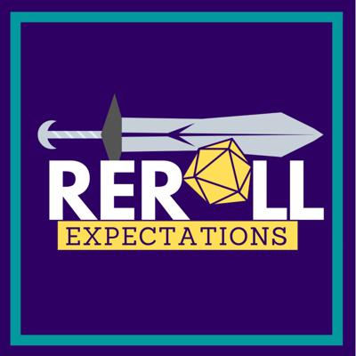 Reroll Expectations