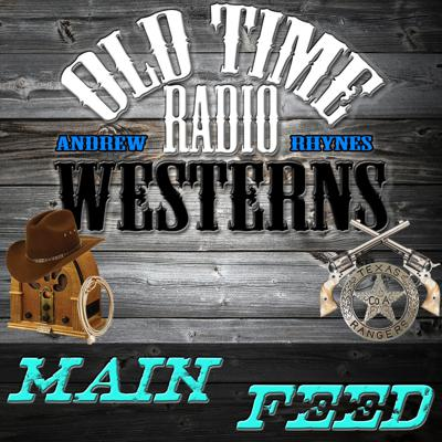First of its kind to bring you Old Time Radio Westerns Daily. Westerns that include The Lone Ranger, Cisco Kid, Challenge of the Yukon, Have Gun Will Travel, The Six Shooter, Tales of the Texas Rangers, Gunsmoke, Hopalong Cassidy, and many more.