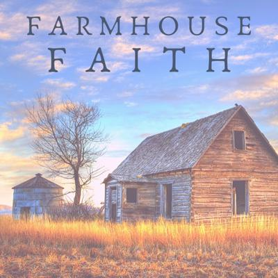 Farmhouse Faith