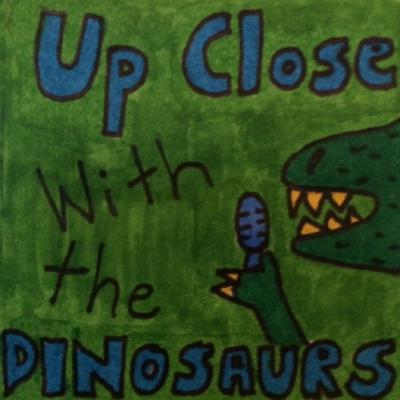 Up Close With the Dinosaurs