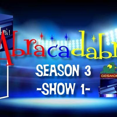 Cover art for ABRACADABRA!-Season 3-Show 1