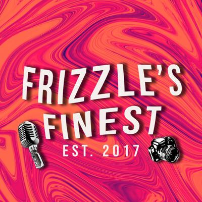 Frizzle's Finest