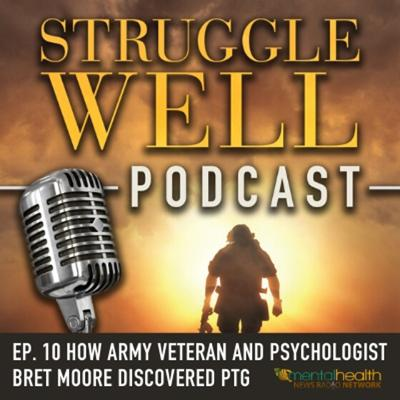 Cover art for How Army veteran and psychologist Bret Moore discovered PTG